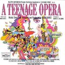 A Teenage Opera: The Original Soundtrack Recording