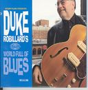 Duke Robillard's World Full of Blues (2-CD)