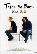 Tears for Fears: Secret World - Live in Paris