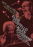 Elvis Costello & Allen Toussaint - Hot as A
