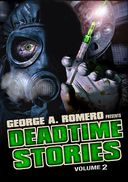 George Romero's Deadtime Stories, Volume 2