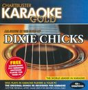 Karaoke Gold: In the Style of Dixie Chicks