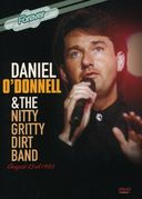 Daniel O'Donnell and the Nitty Gritty Dirt Band: