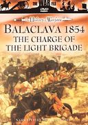History of Warfare - Balaclava 1854: The Charge
