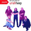 Playlist:Very Best Of Uriah Heep
