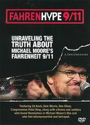 Fahrenhype 9/11: Unraveling the Truth About