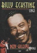 Billy Eckstine Sings...Dizzy Gillespie Swings!
