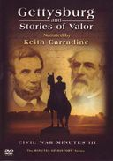 Civil War - Gettysburg and Stories of Valor: