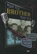 Sing Brother Sing - The Mills Brothers & The