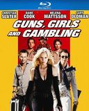 Guns, Girls and Gambling (Blu-ray)