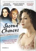 Second Chances (Episodes 1-4)