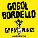 Gypsy Punks: Underdog World Strike (2LPs - Rose