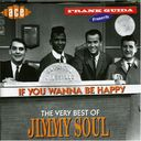 If You Wanna Be Happy: The Very Best of Jimmy Soul