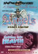 Angels / Getting Into Heaven - Double Feature