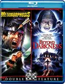 Metamorphosis / Beyond Darkness (Blu-ray)