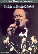 Chris Barber's Jazz & Blues Band - On The Road -