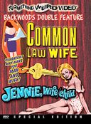 Common Law Wife / Jennie, Wife / Child - Double