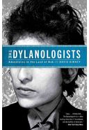 Bob Dylan - The Dylanologists: Adventures in the