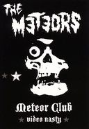 The Meteors - Video Nasty