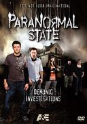 Paranormal State - Demonic Investigations