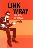 Link Wray - The King of Rumble