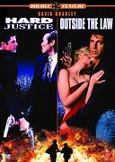 Hard Justice / Outside the Law