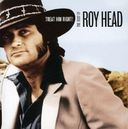 Treat Him Right! The Best of Roy Head
