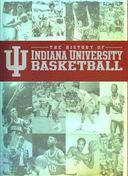 Basketball - The History of Indiana University