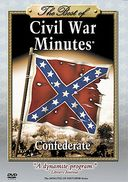 The Best of Civil War Minutes - Confederate