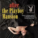 After the Playboy Mansion (2-CD)