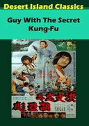 Guy with the Secret Kung-Fu