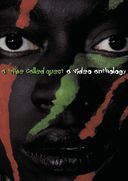 A Tribe Called Quest - The Video Anthology