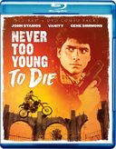 Never Too Young To Die (Blu-ray)