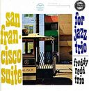 San Francisco Suite for Jazz Trio