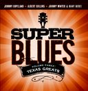 Super Blues, Volume 3: Texas Greats
