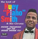 "The Best of Huey ""Piano"" Smith & His Clowns"