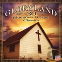 Gloryland: 30 Bluegrass Gospel Classics (2-CD)