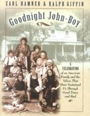 Goodnight, John Boy: A Celebration of an American
