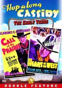 Hopalong Cassidy: Call Of The Prairie / Heart Of