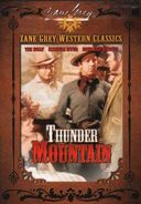 Zane Grey Western Classics - Thunder Mountain