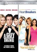 A Guy Thing / Heartbreakers
