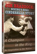 Boxing - Jim Braddock: Boxing's Real Cinderella