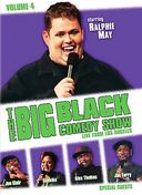 The Big Black Comedy Show, Volume 4