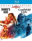 Bonnie's Kids / Centerfold Girls (Blu-ray)