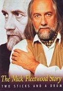 Mick Fleetwood - Two Sticks and a Drum: The Mick