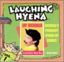 Comedy's Bad Boy, Volume 1: The Laughing Hyena