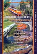 Trains - Silver Thread Through The West: The