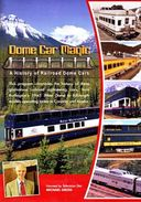 Trains - Dome Car Magic A History Of Railroad