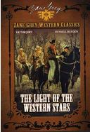 Zane Grey Western Classics - Light of the Western