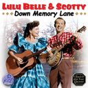 Down Memory Lane With Lulu Belle and Scotty